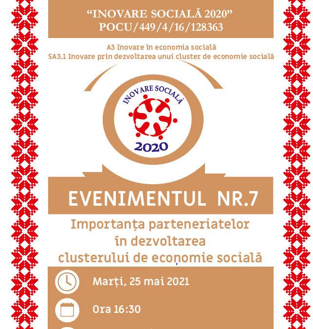 Importanța parteneriatelor în dezvoltarea clusterului de economie socială – Evenimentul nr. 7